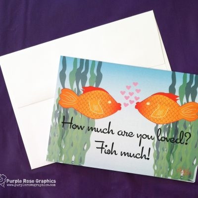 I Love You Fish Much Card
