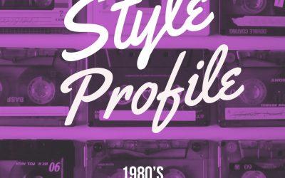 Style Profile : 1980s