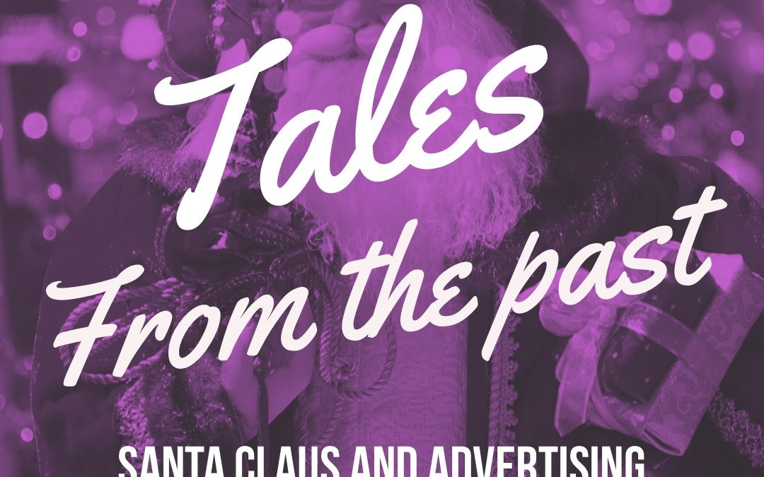 Tales from the Past: Santa Claus and Advertising