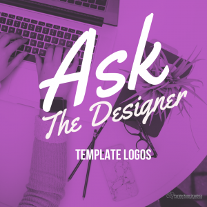 "Purple Background with Office Setting Image Behind It, White Text Reads ""Ask the Designer Template Logos"""